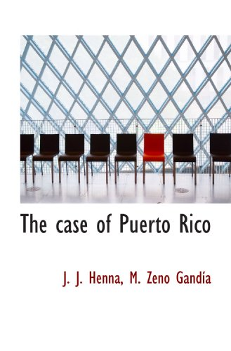 9781117152035: The case of Puerto Rico