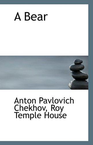 A Bear (Paperback): Anton Pavlovich Chekhov,