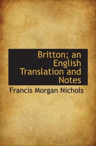 Britton; an English Translation and Notes: Francis Morgan Nichols