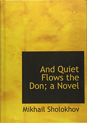 9781117166254: And Quiet Flows the Don; a Novel