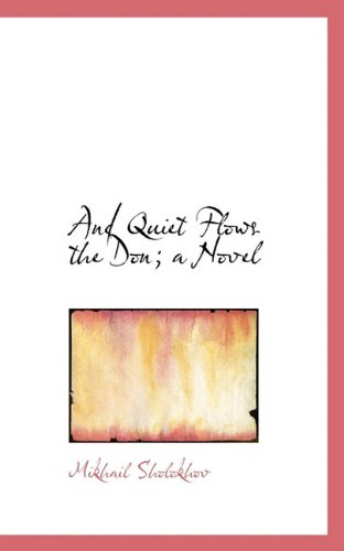 9781117166261: And Quiet Flows the Don; a Novel