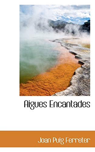 9781117167145: Aigues Encantades
