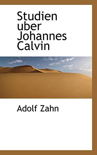 9781117171814: Studien Uber Johannes Calvin