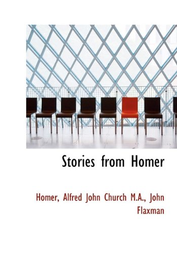 9781117172019: Stories from Homer