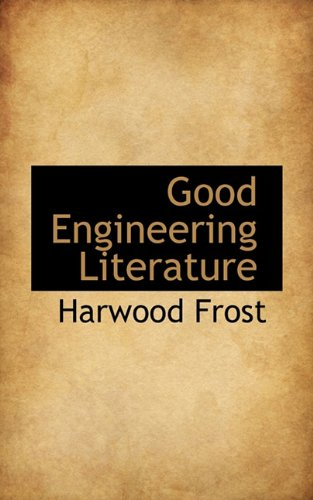 9781117186535: Good Engineering Literature