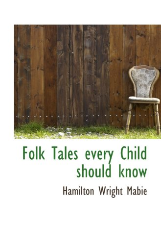 9781117187402: Folk Tales every Child should know