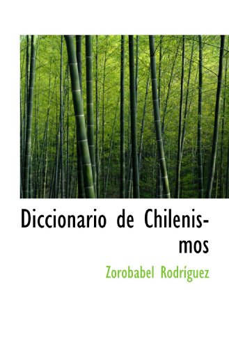 9781117190730: Diccionario de Chilenismos (Spanish Edition)