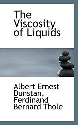 9781117192734: The Viscosity of Liquids