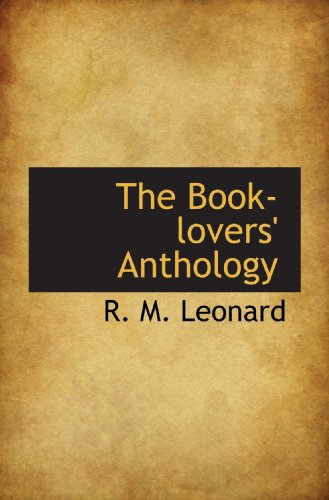 9781117196909: The Book-lovers' Anthology