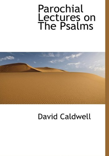 9781117199443: Parochial Lectures on the Psalms