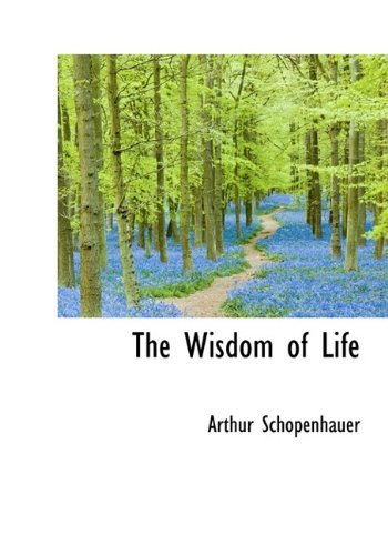 9781117200125: The Wisdom of Life