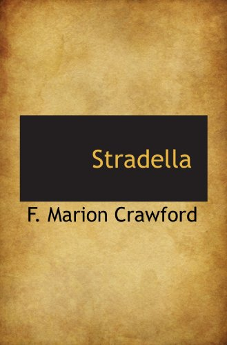 Stradella (1117203360) by F. Marion Crawford