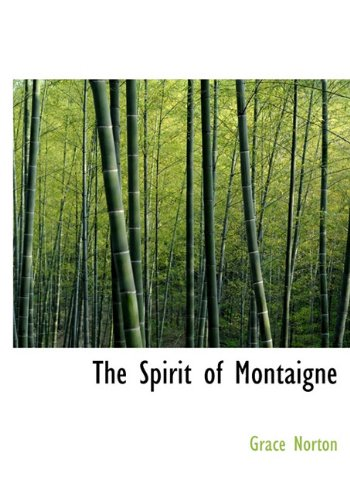 9781117203720: The Spirit of Montaigne