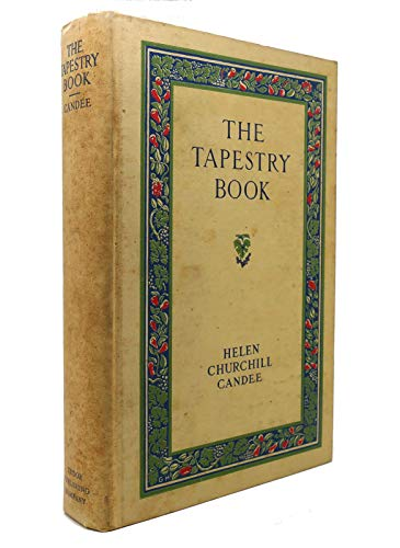 9781117210407: The tapestry book,