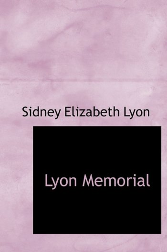 9781117211770: Lyon Memorial