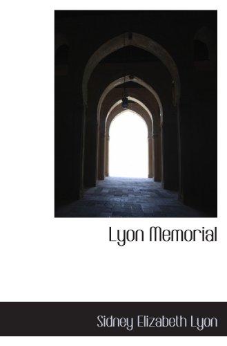 9781117211794: Lyon Memorial
