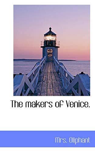9781117217345: The makers of Venice.