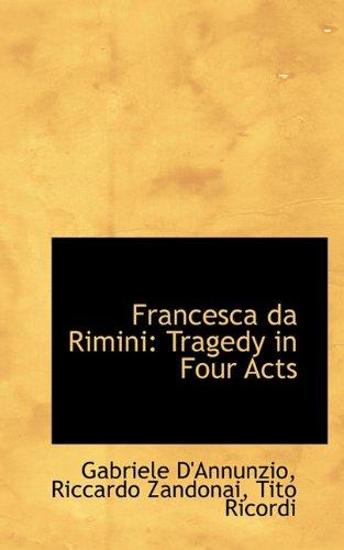 9781117219714: Francesca da Rimini: Tragedy in Four Acts