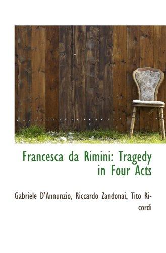 9781117219721: Francesca da Rimini: Tragedy in Four Acts