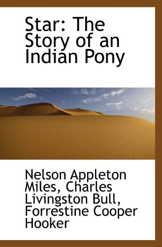 9781117224084: Star: The Story of an Indian Pony