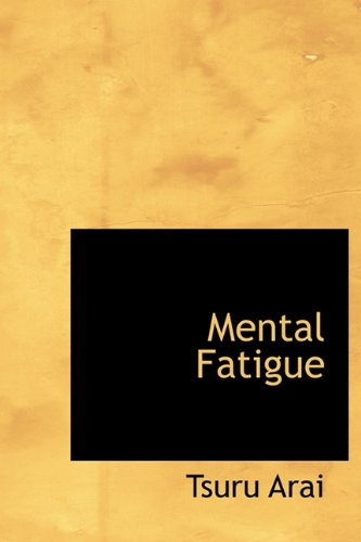 9781117236070: Mental Fatigue