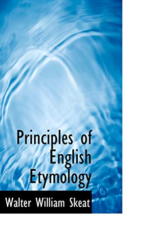 9781117238395: Principles of English Etymology