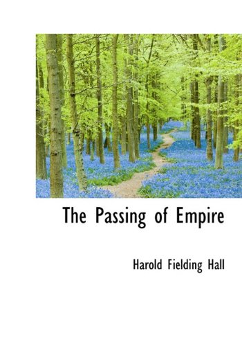 9781117239637: The Passing of Empire