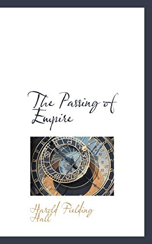 9781117239644: The Passing of Empire