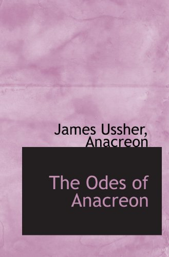 9781117240695: The Odes of Anacreon