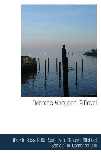 9781117241265: Naboth's Vineyard: A Novel