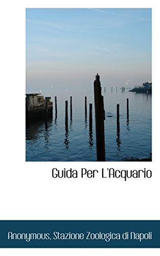 Guida Per L Acquario (Paperback): Anonymous