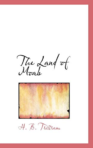 9781117250540: The Land of Moab