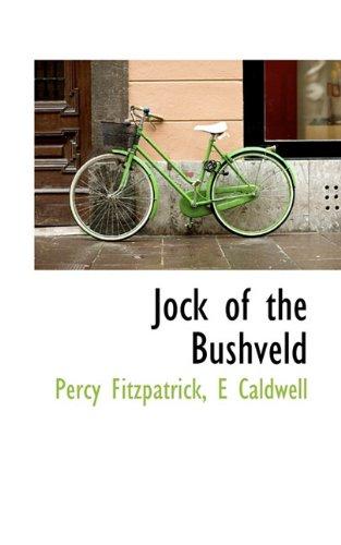 9781117251110: Jock of the Bushveld