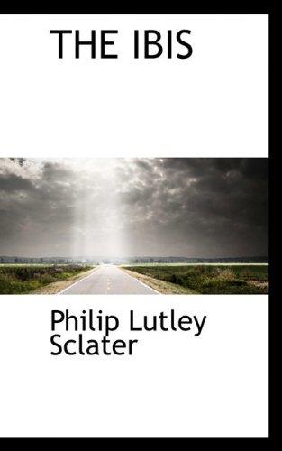 THE IBIS: Philip Lutley Sclater