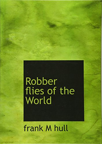 9781117257952: Robber flies of the World