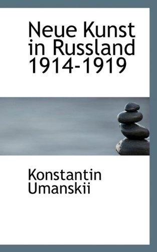 9781117266664: Neue Kunst in Russland 1914-1919
