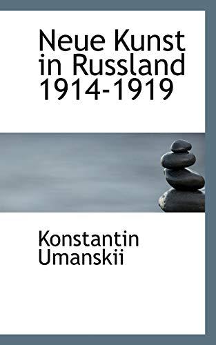 9781117266671: Neue Kunst in Russland 1914-1919