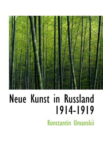 9781117266688: Neue Kunst in Russland 1914-1919