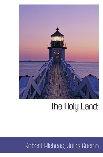 9781117271514: The Holy Land;