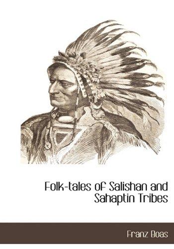 9781117273808: Folk-tales of Salishan and Sahaptin Tribes