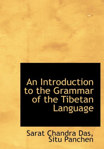 9781117275772: An Introduction to the Grammar of the Tibetan Language
