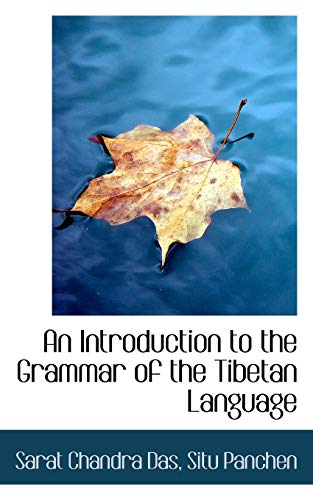 9781117275789: An Introduction to the Grammar of the Tibetan Language