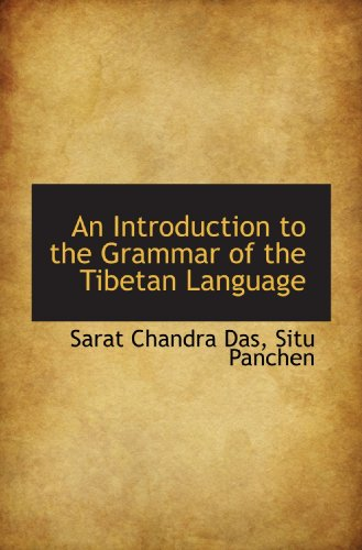 9781117275796: An Introduction to the Grammar of the Tibetan Language
