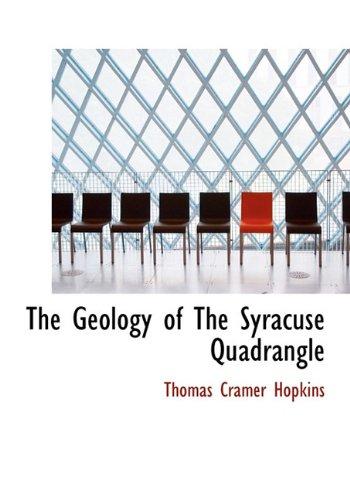 9781117276434: The Geology of the Syracuse Quadrangle