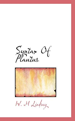 9781117284842: Syntax Of Plautus