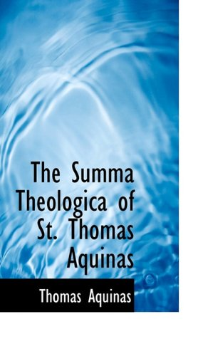 9781117285191: The Summa Theologica of St. Thomas Aquinas