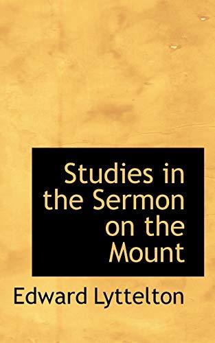 9781117285429: Studies in the Sermon on the Mount