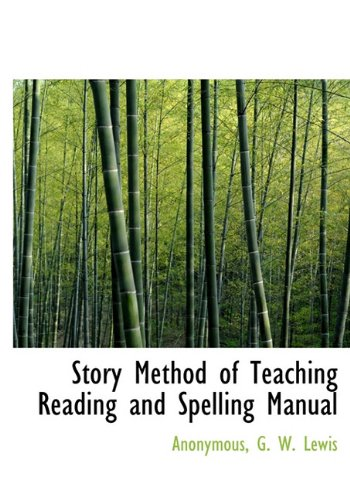 9781117290614: Story Method of Teaching Reading and Spelling Manual