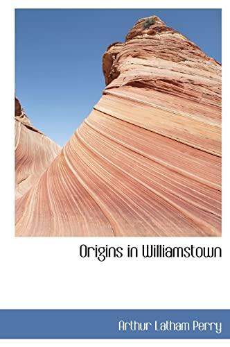 9781117291468: Origins in Williamstown