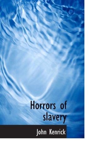 9781117296739: Horrors of slavery